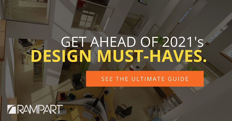 Get ahead of design must-haves. Download our 2021 Design Guide